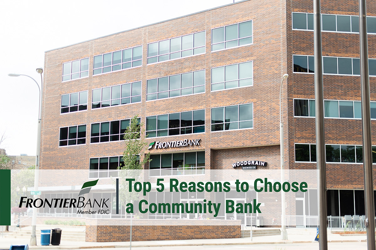 5 Reasons to Choose A Community Bank