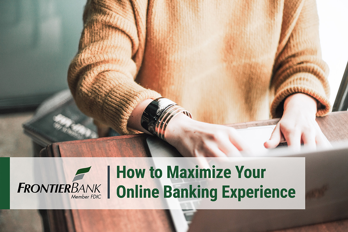 How to Maximize Your Online Banking Experience (1)